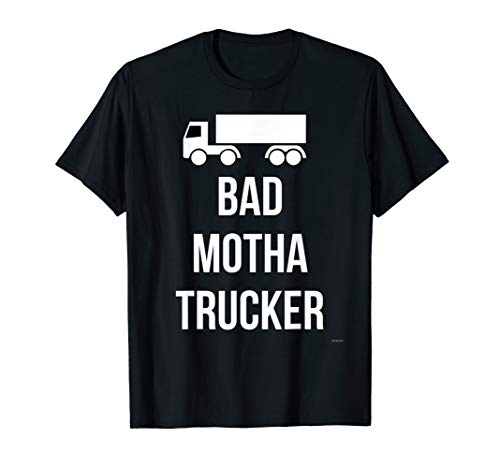 Bad Mother Trucker T Shirt ()