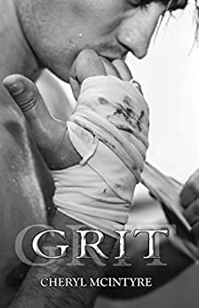 Grit (A Dirty Sequel) by [McIntyre, Cheryl]
