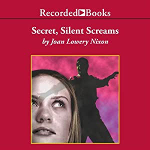 Secret, Silent Screams Audiobook