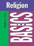 Religion, Malory Nye, 0415263794