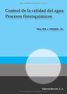 Control de la calidad del agua (Spanish Edition)