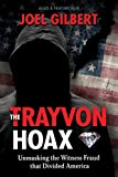 Kindle Store : The Trayvon Hoax: Unmasking the Witness Fraud that Divided America