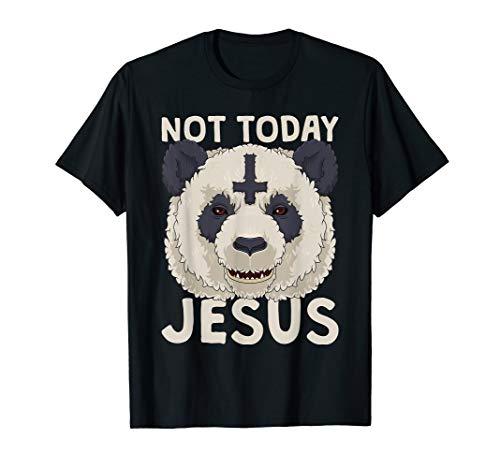 Not Today Jesus Shirt Satanic Panda Death Metal Concert -
