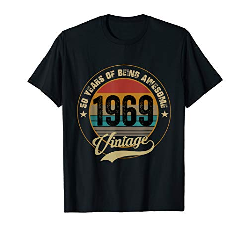 Awesome Since 1969 T-Shirt 50th Birthday Gifts 50 Year Old T-Shirt
