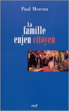 Téléchargement gratuit de manuels complets La Famille, enjeu citoyen 2204069698 PDB