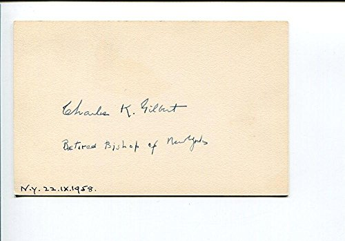 - Charles K. Gilbert NY New York Episcopal Bishop 1900s Clergy Signed Autograph