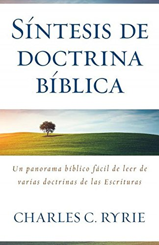 Síntesis de doctina bíblica (Spanish Edition)