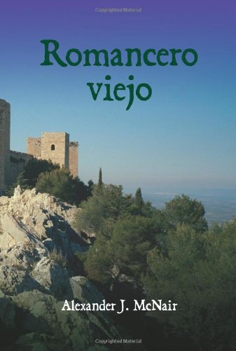 Romancero Viejo (European Masterpieces Cervantes & Co. Spanish Classics) (Spanish Edition)