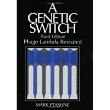 A Genetic Switch: Phage Lambda Revisited by Mark Ptashne (8-Apr-2004) Paperback