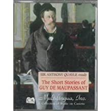 Sir Anthony Quayle Reads the Short Stories of Guy De Maupassant