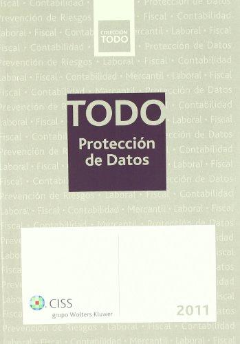 Todo protección de datos 2011 por Verdaguer López, Jordi,Bergas Jané, María Antonia