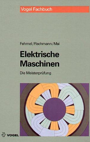 Die Meisterprüfung, Elektrische Maschinen