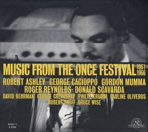 Music from the Once Festival 1961-1966 by New World Records