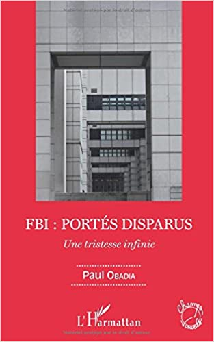 FBI : PORTÉS DISPARUS - Paul Obadia 2016