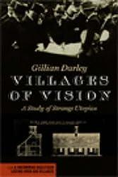 Villages of Vision: A Study of Strange Utopias