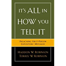 It's All In How You Tell It: Preaching First-Person Expository Messages