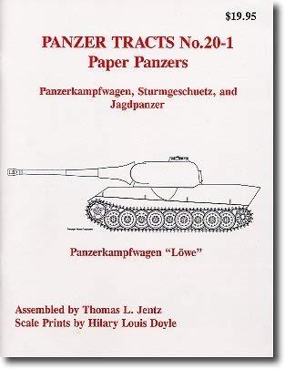 PAPER PANZERS: The Unfinished Projects (Panzerkampfwagen, Sturmgeschutz and Jagdpanzer.) (Panzer Tracts, Vol. # 20-1)