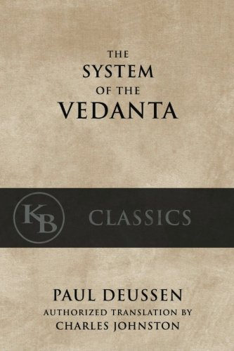 The-System-of-the-Vedanta-According-to-Badarayanas-Brahma-Sutras-and-Shankaras-Commentary-thereon-Set-Forth-as-a-Compendium-of-the-Dogmatics-of-Brahmanism-from-the-Standpoint-of-Shankara