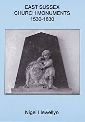 East Sussex Church Monuments 1530-1830 (Sussex Record Society)