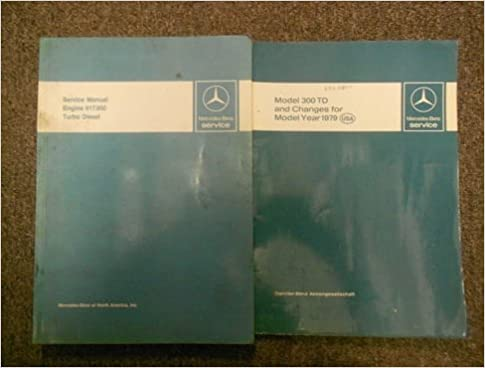1979 1980 MERCEDES Engine 617.950 300 Turbo Diesel Service Repair Manual SET OEM Paperback – 1980