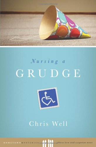 Nursing a Grudge (Hometown Mysteries)