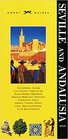 Seville And Andalusia Knopf Guide