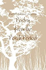 Poetry from the Porch Period Paperback