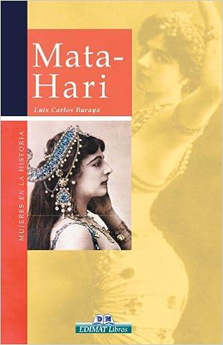 Mata-Hari (Mujeres en la historia series)