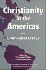 Christianity in the Americas: Ecumenical Essays