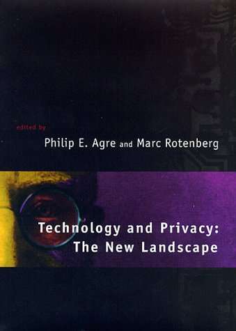 Technology and Privacy: The New Landscape