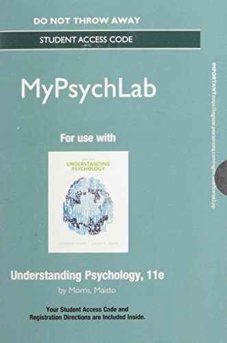 NEW MyPsychLab with Pearson eText -- Standalone Access Card -- for Understanding Psychology (11th Edition) -  Morris, Charles G., Professor Emeritus