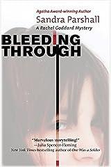 Bleeding Through: A Rachel Goddard Mystery (Rachel Goddard Mysteries) Kindle Edition