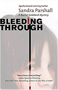 Bleeding Through: A Rachel Goddard Mystery (Rachel Goddard Mysteries)
