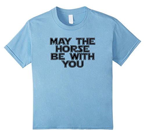 Kids May The Horse Be With You Funny Horse Novelty T Shirt 4 Baby Blue
