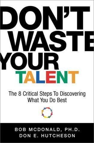 Taylor trade publishing the best amazon price in savemoney dont waste your talent the 8 critical steps to discovering what you do fandeluxe Choice Image