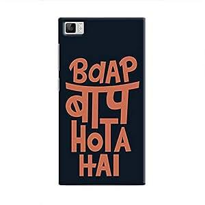 Cover it up - Baap Baap Hota Hai Mi3 Hard Case