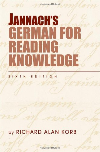 Jannach's German for Reading Knowledge (World Languages) -  Richard Alan Korb, 6th Edition, Paperback