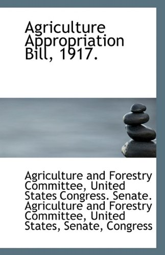 Agriculture Appropriation Bill, 1917. PDF