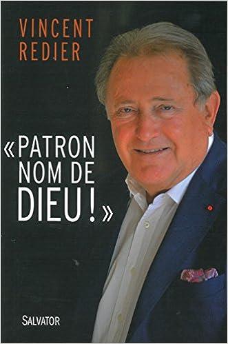 Livre gratuits en ligne Patron, nom de Dieu ! pdf, epub ebook