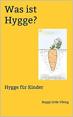 Was ist Hygge?: Hygge für Kinder (German Edition) eBook: Happy ...