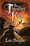 The Thunder King (The Bell Mountain Series, Book Three)