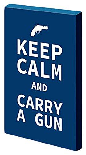 Keep Calm Carry A Gun Decor Stretched 12 L X 18 W