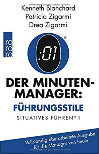 Der Minutenmanager - Situatives Führen