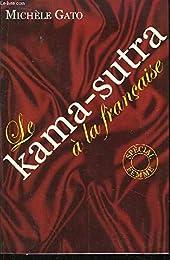 Le  Kama-Sutra à la française