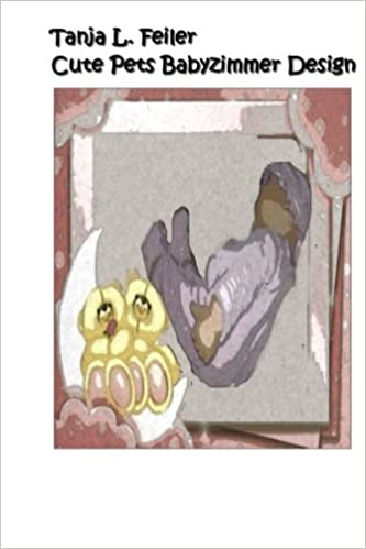 Cute Pets Babyzimmer Design (German Edition): T Tanja L. Feiler F ... | {Babyzimmer design 5}