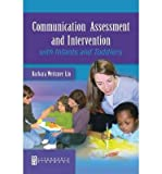 img - for [(Communication Assessment and Intervention with Infants and Toddlers)] [Author: Barbara Weitzner-Lin] published on (June, 2004) book / textbook / text book