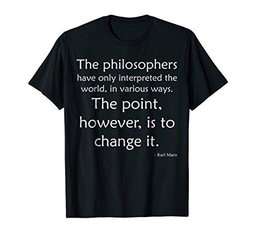 Karl Marx Quote Shirt - Marxist Marxism Communist Gift Shirt (Karl Marx Wrote The Communist Manifesto As)