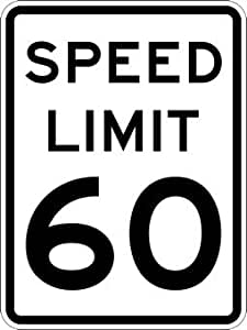 60-MPH SPEED LIMIT Signs - 18x24