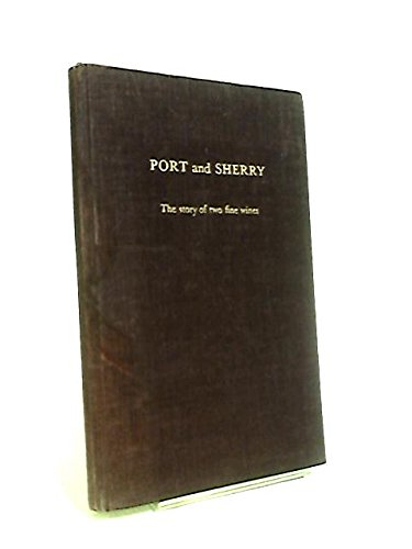 Port and Sherry: The Story of Two Fine Wines (Sandeman Wine compare prices)