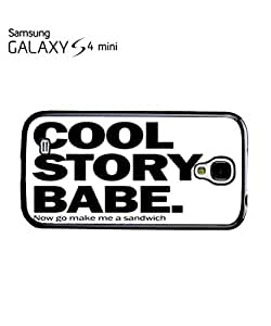 Cool Stroy Babe Make Me Sandwich Mobile Cell Phone Case Samsung Galaxy S4 Mini Black